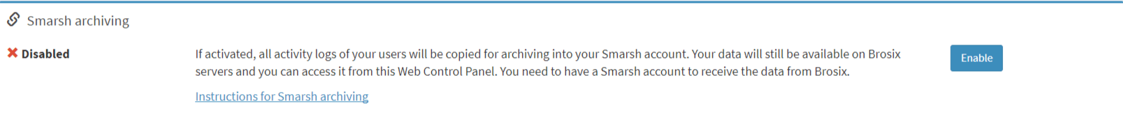 Here is the option how to activate Smarsh archiving looks in Web Control Panel
